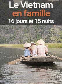 la traversée du Vietnam en famille avec des enfants, séjour de 16 jours et 15 nuits