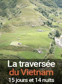 la grande traversée du Vietnam, séjour de 15 jours et 14 nuits