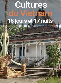 découverte des cultures du Vietnam, voyage de 18 jours et 7 nuits