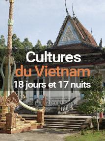 séjour découverte des cultures du Vietnam, séjour de 18 jours et 17 nuits