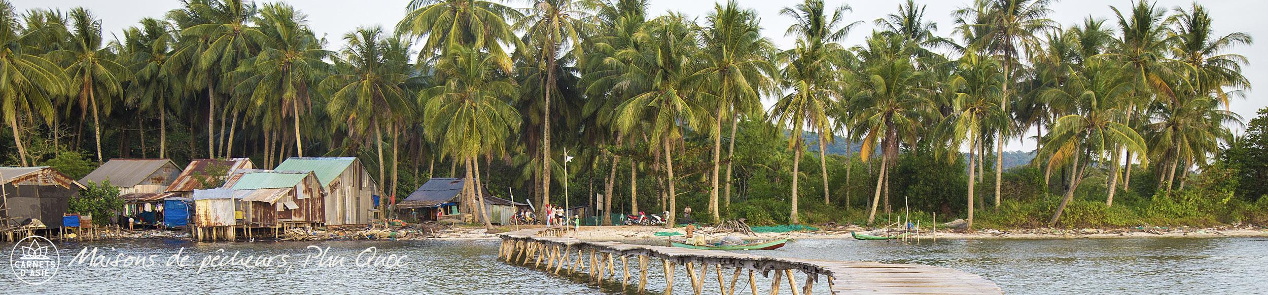 Maisons de pêcheurs sur l'île de Phu Quoc au Vietnam